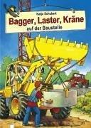 Bagger, Laster, Kräne auf der Baustelle