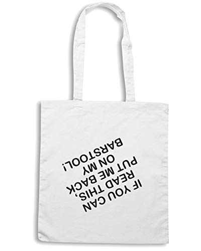 Borsa Shopper Bianca TDM00122 IF YOU CAN READ THIS PUT ME BACK ON MY BARSTOOL