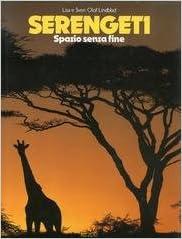 Serengeti. La terra infinita