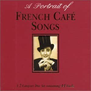 Various Artists French Cafe Songs Amazon Com Music