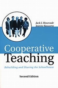 Cooperative Teaching: Rebuilding and Sharing the Schoolhouse
