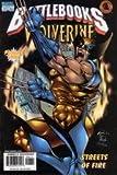 Wolverine Battlebook: Streets of Fire; Nov. 1998