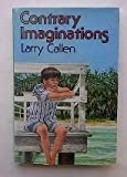 Contrary Imaginations, Larry Callen, 0688099610