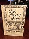 God Planted a Tree, Ora P. Stewart, 0884940136