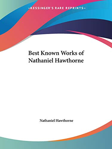 Best Known Works of Nathaniel Hawthorne (0766147339) Amazon Price History, Amazon Price Tracker