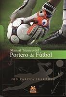 Manual Técnico Del Portero De Fútbol