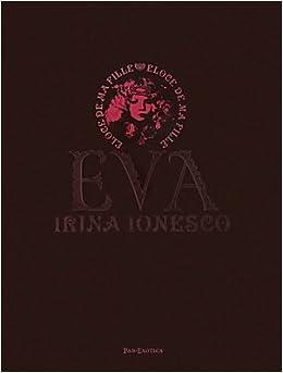 Amazon.com: Irina Ionesco - Eva Eloge De Ma Fille (French