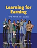 Learning for Earning, John A. Wanat and E. Weston Pfeiffer, 1566379393