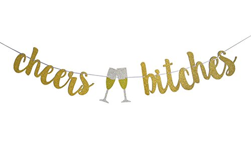 FECEDY Gold Cheers Bitches Banner for Bachelorette Engagement Party -