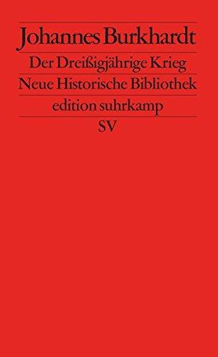 Der Dreißigjährige Krieg (edition suhrkamp)