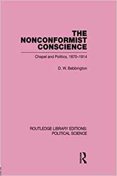 Book The Nonconformist Conscience (Routledge Library Editions: Political Science Volume 19)