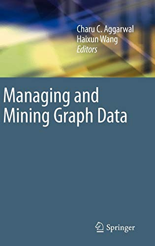 Managing and Mining Graph Data (Advances in Database Systems) (Advance Programming C)