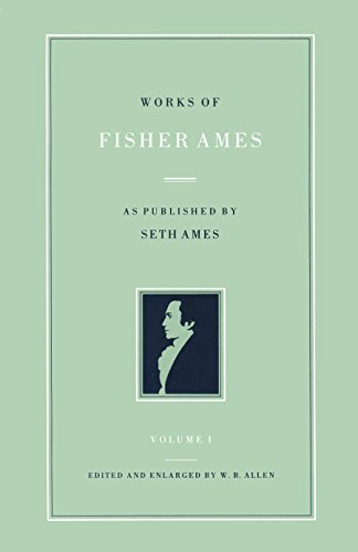Works Of Fisher Ames (2 Volumes Set)