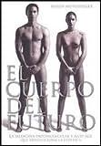 img - for El Cuerpo del Futuro book / textbook / text book