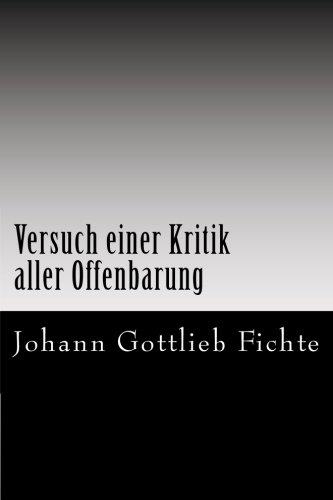 Versuch einer Kritik aller Offenbarung (German Edition) PDF