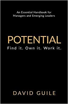 Potential: Find it. Own it. Work it.