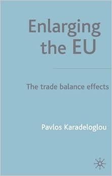 Book Enlarging the EU: The Trade Balance Effects