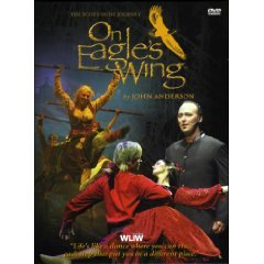 On Eagle's Wing The Stage Show , On Eagle's Wing The Documentary : Special Edition PBS WLIW Box Set : The Scotts-Irish Journey