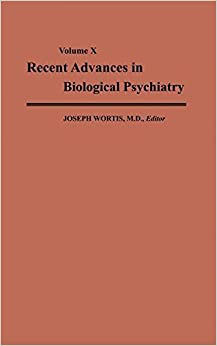 Book Recent Advances in Biological Psychiatry by Joseph Wortis (2012-12-16)