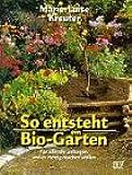 So entsteht ein Biogarten