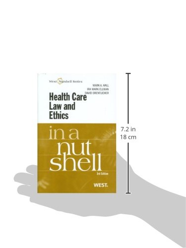 ethics in a nutshell This text focuses on the two areas of modern health care law: the legal and financial structure of health care, and bioethics the increasing importance of both subjects is due in part to the incredible advances in medical technology.