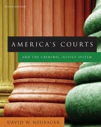 America's Courts and the Criminal Justice System 9th (nineth) edition