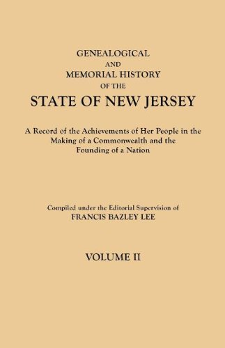 Read Online Genealogical and Memorial History of the State of New Jersey. In Four Volumes. Volume II PDF