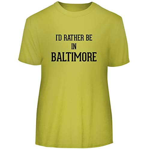 I'd Rather Be in Baltimore - Men's Funny Soft Adult Tee T-Shirt, Yellow, X-Large