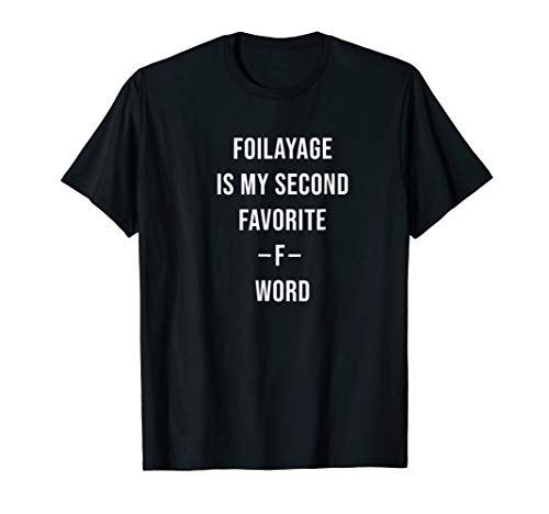 foilayage is my second favorite f word funny halloween -
