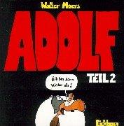 Adolf - Äch bin schon wieder da Gebundenes Buch – 14. September 2006 Walter Moers Eichborn Verlag 3821829524 Belletristik