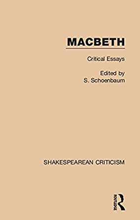 Critical essays on macbeth