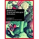 Handbook of Tropical and Subtropical Horticulture