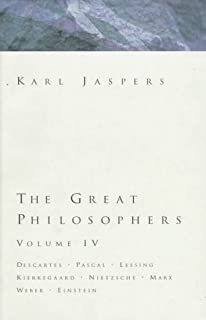 The great philosophers the foundations the pragmatic individuals great philosophers volume 4 descartes pascal lessing kierkegaard nietzsche marx fandeluxe Image collections