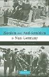 Zionism and Anti-Semitism in Nazi Germany 9780521883924