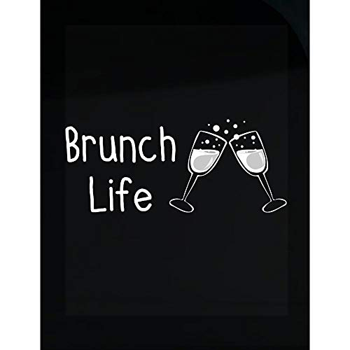 (Stuch Strength LLC Funny Champagne - Brunch Life Flutes Toast - Sparkling Wine Grapes Humor - Transparent Sticker)