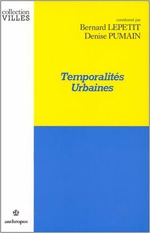 Livres gratuits en ligne Temporalités urbaines pdf