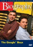 Biography Larry Page Sergey Brin : The Google Boys