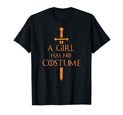 A Girl Has No Costume Halloween Shirt with Needle Graphics