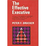 The Effective Executive, Peter F. Drucker, 0060318252