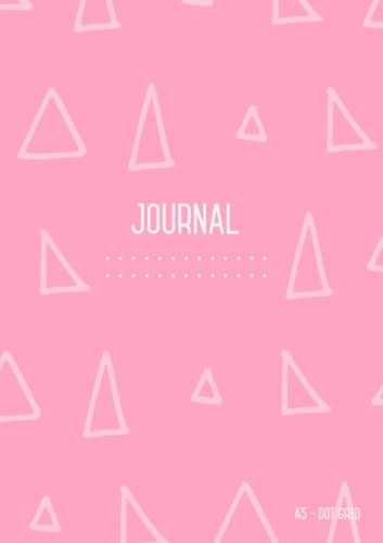 Dot Grid Journal A5: Light Pink,  Journal Dotted to Write In, Doodling, Dot Matrix Notebook Blank, Cute , Medium, Softcover, Numbered Pages (A5 Journal Diary) pdf