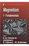 Magnetism : Fundalmentals, Materials and Applications, du Tremolet de Lacheisserie, Etienne and Gignoux, Damien, 1402072244