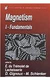Magnetism : Fundalmentals, Materials and Applications, du Tremolet de Lacheisserie, Etienne and Gignoux, Damien, 1402072244