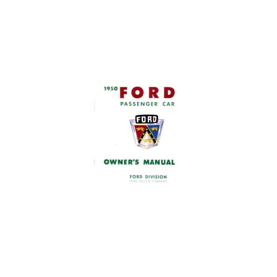 1950 Ford Passenger Car Owners Manual User Guide Reference Operator Book Fuses Fluids User Guide