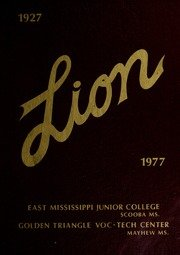 (Custom Reprint) Yearbook: 1977 East Mississippi Community College - Lion Yearbook (Scooba, MS)