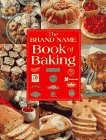 Brand Name Book of Baking, Smithmark Staff, 0765194910