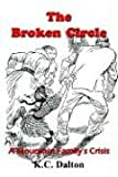 The Broken Circle, K. C. Dalton, 1410746313