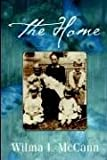 The Home, Wilma I. McCann, 1414100841