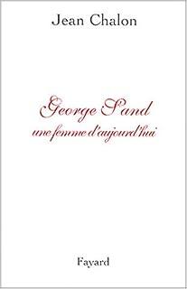 George Sand, une femme d'aujourd'hui, Chalon, Jean