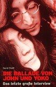 Die Ballade von John und Yoko: Das letzte grosse Interview