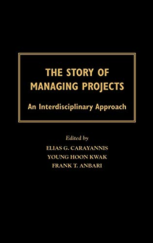 The Story of Managing Projects: An Interdisciplinary Approach